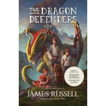 Dragon Defenders #4: All is Lost