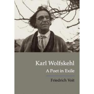 Karl Wolfskehl: A Poet in Exile