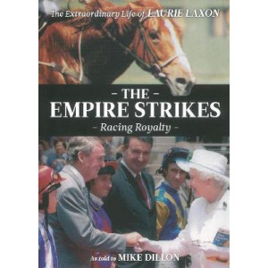 Empire Strikes: the Extraordinary Life of Laurie Laxon, The