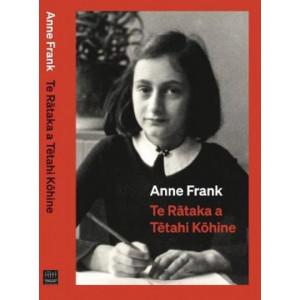 Anne Frank Te Rataka a Tetahi Kohine