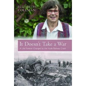 It Doesn't Take a War: The Hyde Train Disaster