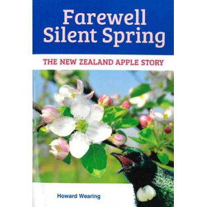 Farewell Silent Spring - The New Zealand Apple Story