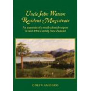 Uncle John Watson: Resident Magistrate
