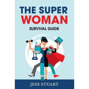 Super Woman Survival Guide The