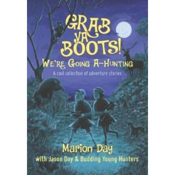 Grab ya boots!