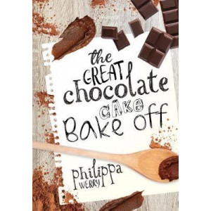 Great Chocolate Cake Bake Off, The