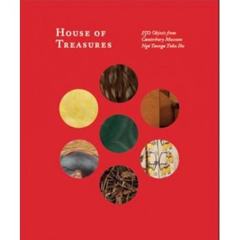 House of Treasures : 150 Objects From Canterbury Museum Nga Taonga Tuku