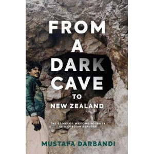 From a Dark Cave to New Zealand: The Story of My Long Journey as a Kurdish Refugee
