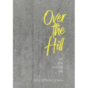 Over the Hill: On the Retired Life