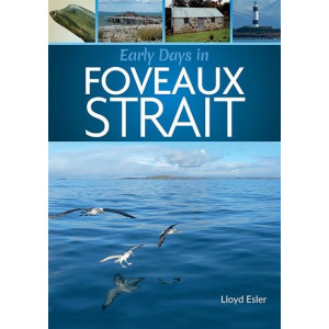 Early Days in Foveaux Strait