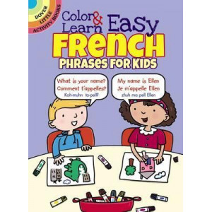 DColor & Learn Easy French Phrases for Kids