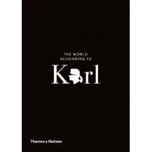 World According to Karl: The Wit and Wisdom of Karl Lagerfeld