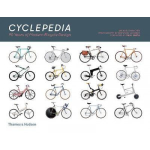 Cyclepedia: A Tour of Iconic Bicycle Designs