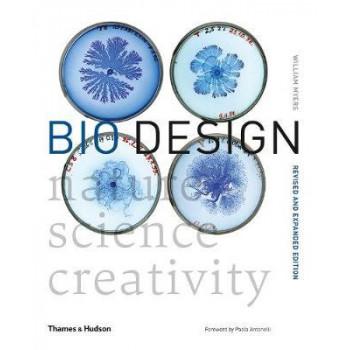 Bio Design: Nature * Science * Creativity