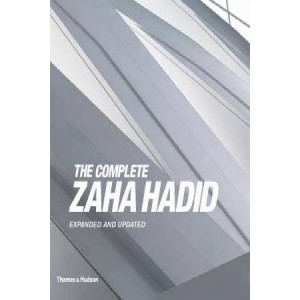 Complete Zaha Hadid: Expanded and Updated