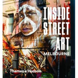 Inside Street Art Melbourne