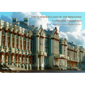 Summer Palaces of the Romanovs: Treasures from Tsarskoye Selo