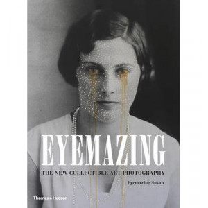Eyemazing: The New Collectible Art Photography