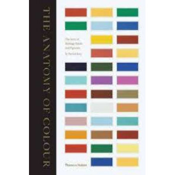 Anatomy of Colour: The Story of Heritage Paints and Pigments