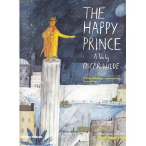 Happy Prince: A Tale by Oscar Wilde