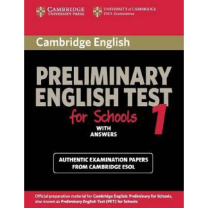 Cambridge Preliminary English Test for Schools 1 Student's Book with Answers: Official Examination Papers from University of Cambridge ESOL Examinatio