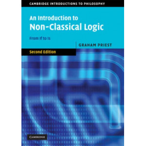 Introduction to Non-classical Logic : From If to is