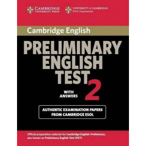 Cambridge Preliminary English Test 2 Student's Book with Answers: Examination Papers from the University of Cambridge ESOL Examinations