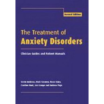 Treatment of Anxiety Disorders : Clinician's Guide and Treatment Manual