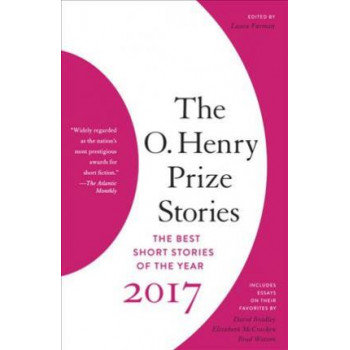 O. Henry Prize Stories 2017