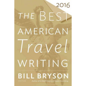 Best American Travel Writing 2016