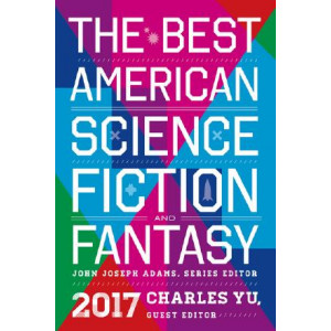 Best American Science Fiction and Fantasy 2017