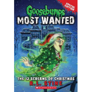 12 Screams of Christmas : Goosebumps Most Wanted Special Edition #2