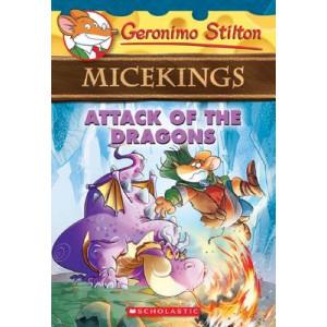 Geronimo Stilton Micekings #1: Attack of the Dragons
