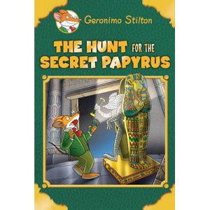 Hunt for the Secret Papyrus (Geronimo Stilton: Special Edition)