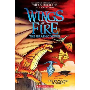 Wings of Fire The Graphic Novel: Dragonet Prophecy