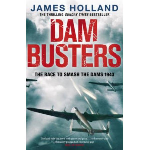 Dam Busters:  Race to Smash the Dams, 1943