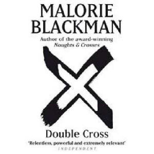 Double Cross (Noughts & Crosses #4)