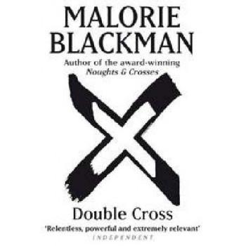 Double Cross (Noughts & Crosses #4)