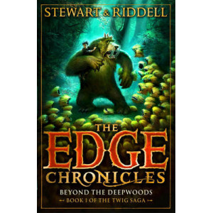 Edge Chronicles 1: Beyond the Deepwoods: First Book of Twig