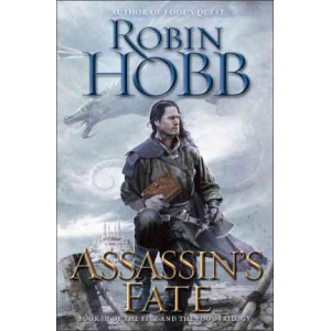 Assassin's Fate: Book III of the Fitz and the Fool Trilogy