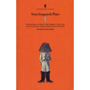Tom Stoppard Plays 1: The Real Inspector Hound, Dirty Linen, Dogg's Hamlet, Cahoot's Macbeth & After Magritte