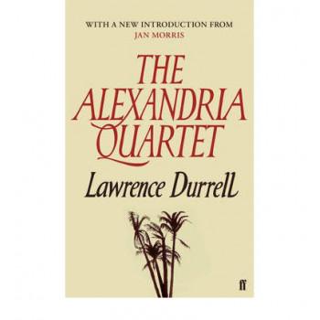 Alexandria Quartet: Justine, Balthazar, Mountolive, Clea