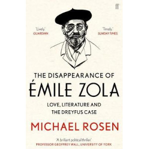 Disappearance of Emile Zola: Love, Literature and the Dreyfus Case