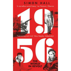 1956, the World in Revolt