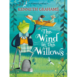 Wind in the Willows: Faber Children's Classics
