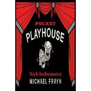 Pocket Playhouse: Thirty-six short entertainments