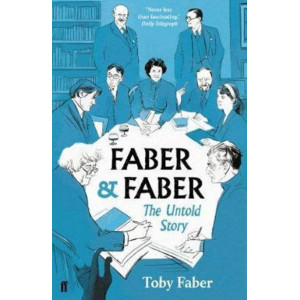 Faber & Faber: The Untold Story
