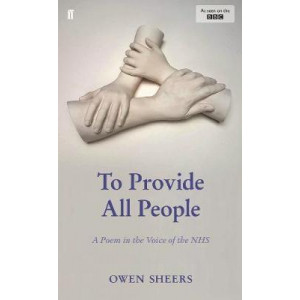 To Provide All People: A Poem in the Voice of the NHS