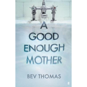 Good Enough Mother, A