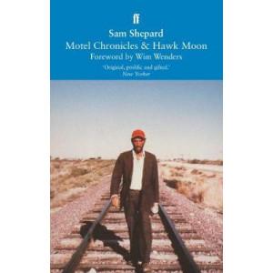 Motel Chronicles & Hawk Moon